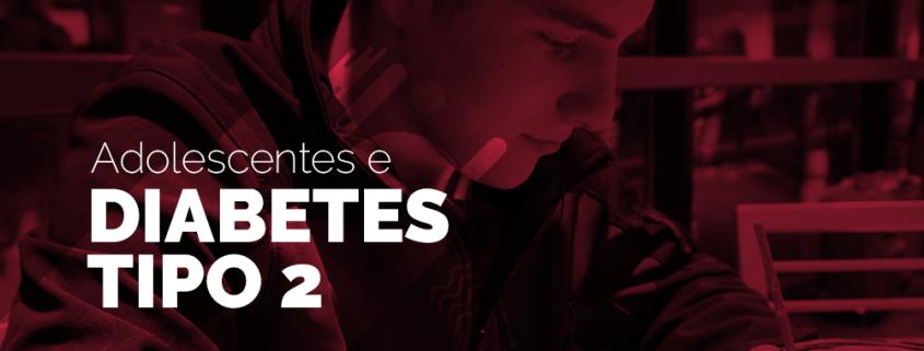 diabetes tipo 2 em adolescentes